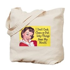 I Don't Cook Tote Bag