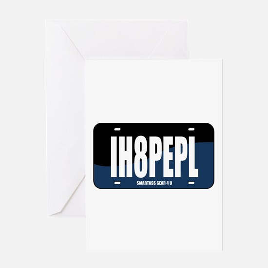 IH8PEPL Greeting Card