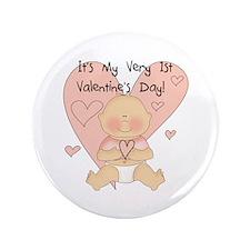 """Girl 1st Valentine's Day 3.5"""" Button"""