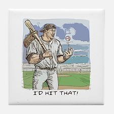 I'd Hit That Baseball Tile Coaster