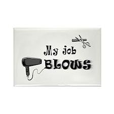 My Job BLOWS Rectangle Magnet