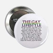 """The gay lifestyle (2.25"""" button)"""