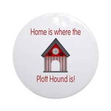 Home is where the Plott Hound is Ornament (Round)