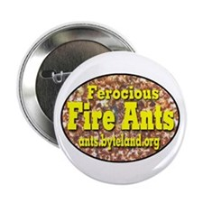 """Fire Ants 2.25"""" Button (10 pack)"""