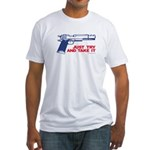 Just Try and Take It Fitted T-Shirt