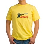 Just Try and Take It Yellow T-Shirt