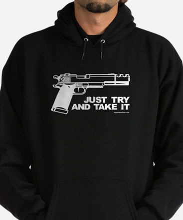 Just Try and Take It Hoodie (dark)