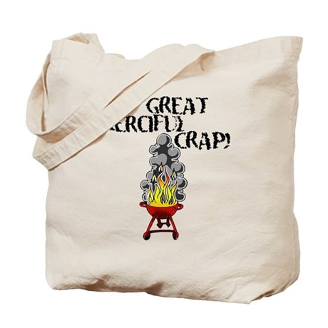 Great Merciful Crap Tote Bag