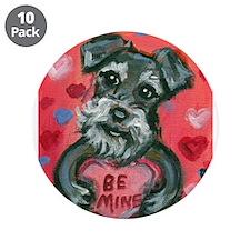 """Schnauzer Be Mine Valentine 3.5"""" Button (10 pack)"""