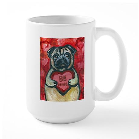 Pug Be Mine~2 Large Mug