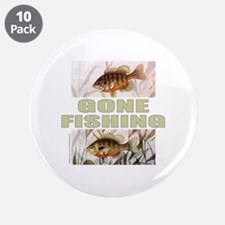 """GONE FISHING 3.5"""" Button (10 pack)"""