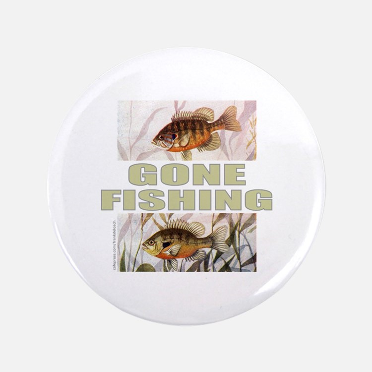 """GONE FISHING 3.5"""" Button (100 pack)"""