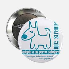 "100% streeter / Adopta un per 2.25"" Button (1"