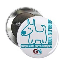 "100% streeter / Adopta un per 2.25"" Button"