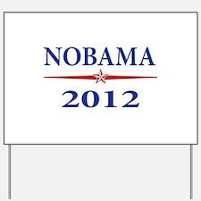 Nobama 2012 Yard Sign