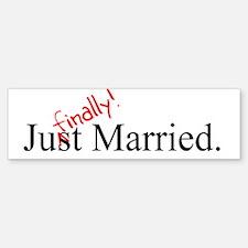 Finally Married Bumper Bumper Sticker