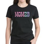 Mom 2 B Women's Dark T-Shirt