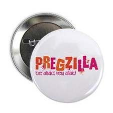 "Pregzilla 2.25"" Button"