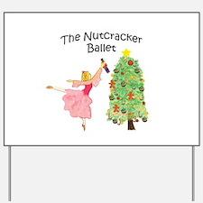 magical clara,nutcracker Yard Sign