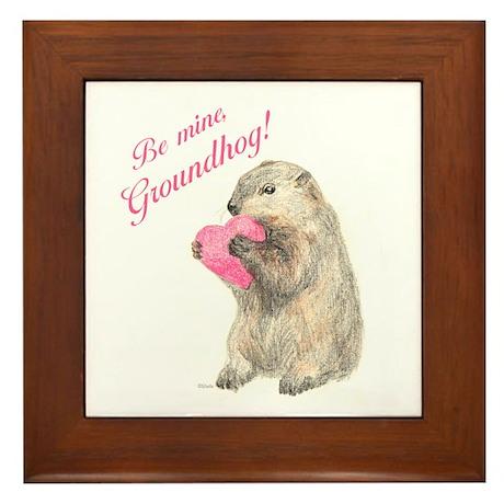 Be Mine, Groundhog Framed Tile