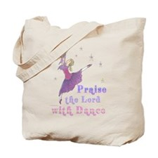 Praise God with Dance Tote Bag