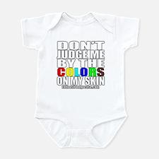 Don't Judge Me By The Colors Infant Bodysuit