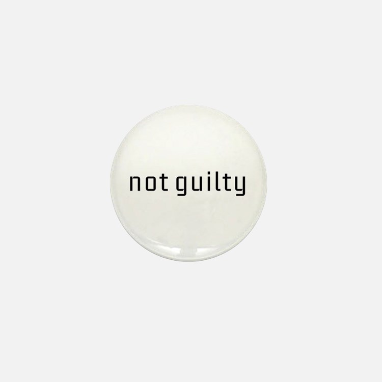 Not Guilty Mini Button