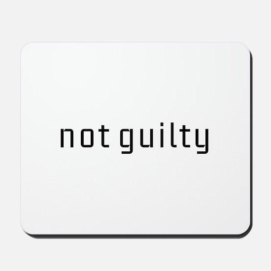 Not Guilty Mousepad