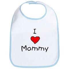 I Love Mommy Bib