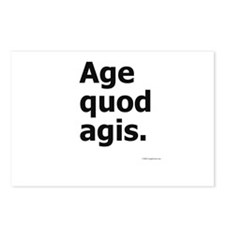 """Age Quod Agis"" (""Do What You Are Doing"") Postcard"
