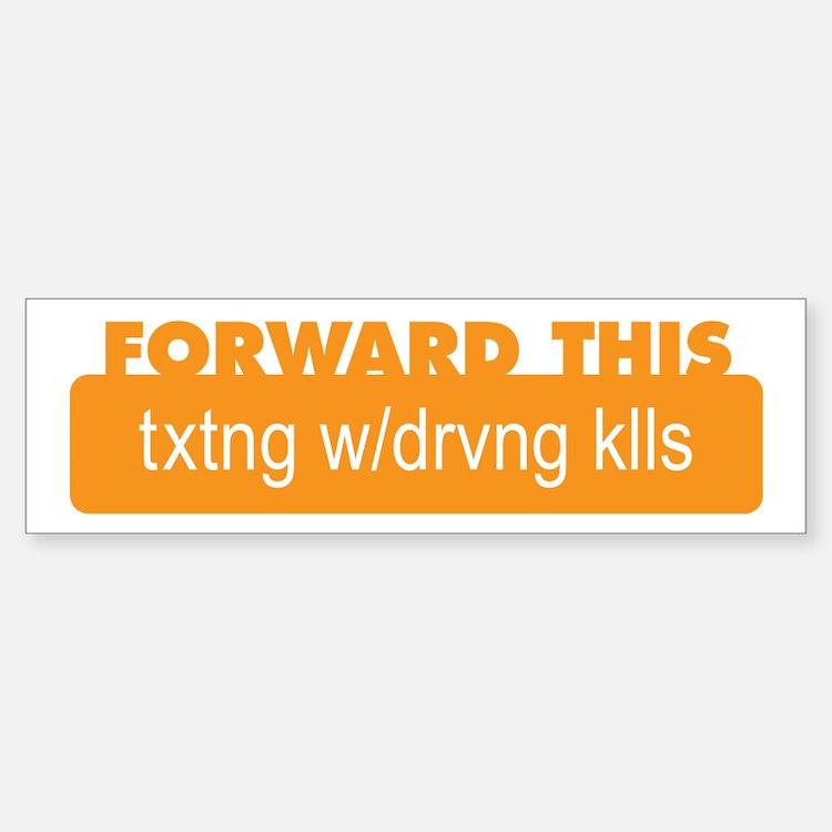 Texting While Driving Kills Bumper Bumper Bumper Sticker