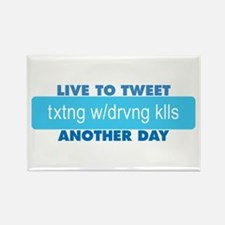 Live to Tweet Another Day Rectangle Magnet