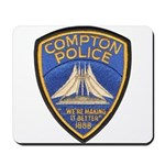 Compton Police Making It Bett Mousepad