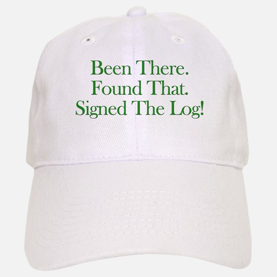 Been There. Found That. Baseball Baseball Cap