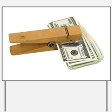 Money Reminder Yard Sign