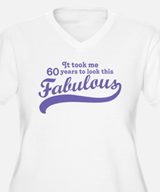 60 and Fabulous T-Shirt