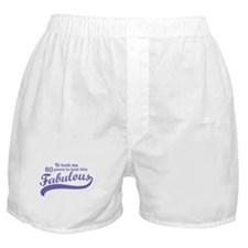 60 and Fabulous Boxer Shorts