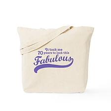 70 and Fabulous Tote Bag