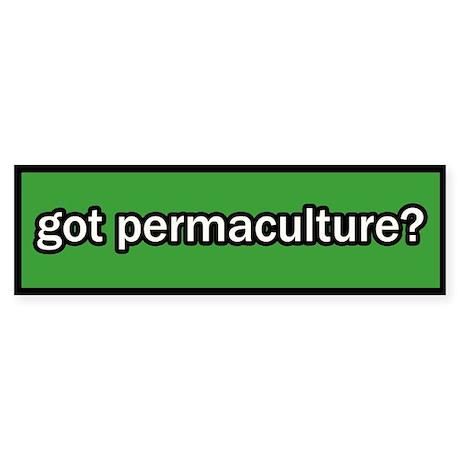 Got Permaculture Bumper Sticker