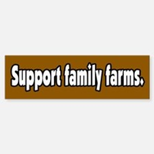 Support Family Farms Bumper Bumper Bumper Sticker