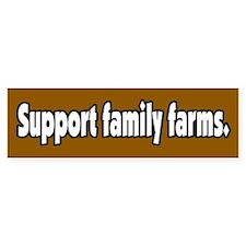 Support Family Farms Bumper Bumper Sticker