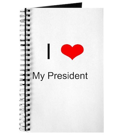 I Love My President, Journal