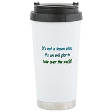 Evil lesson plan, teacher gift Travel Mug