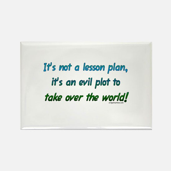 Evil lesson plan, teacher gift Rectangle Magnet