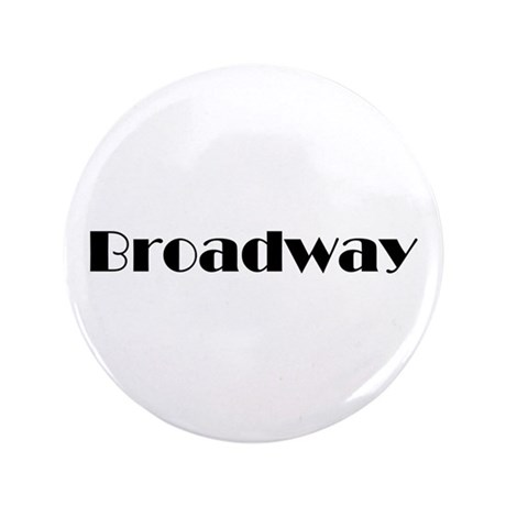 """Broadway 3.5"""" Button (100 pack)"""