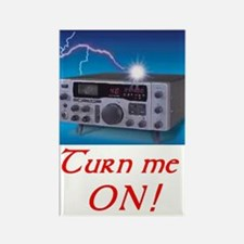 Turn Me ON! Rectangle Magnet