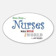 Nurses Will Rule The World Bumper Oval Decal