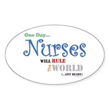 Nurses Will Rule The World Oval Sticker (10 pk)