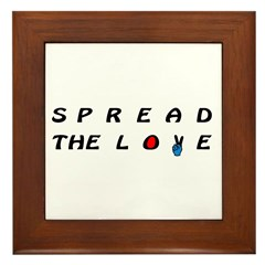 Spread the LOVE Peacefully on Framed Tile