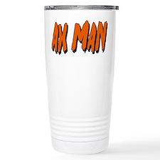 Ax Man Travel Coffee Mug